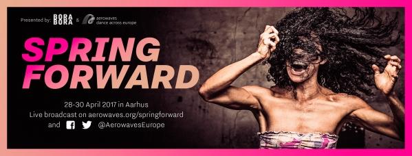 Aerowaves Spring Forward: европейский фестиваль современного танца @  Aarhus, Denmark | Орхус | Дания